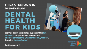 Dental Health for Kids @ Storytime Room | Lynchburg | Virginia | United States