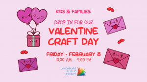 Valentine's Day Craft @ Youth Services Department