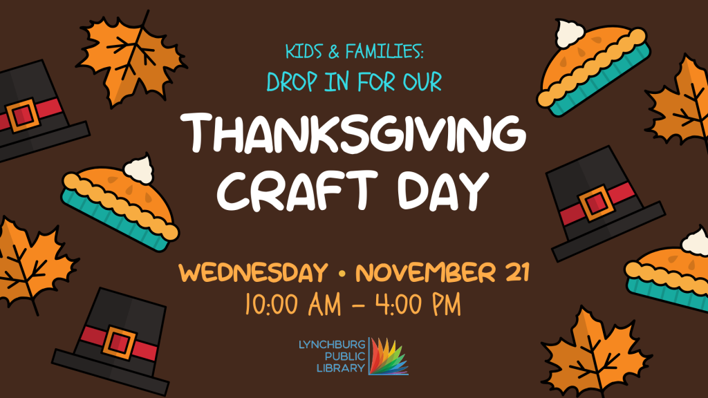 Thanksgiving Craft Day @ Lynchburg Public Library | Lynchburg | Virginia | United States