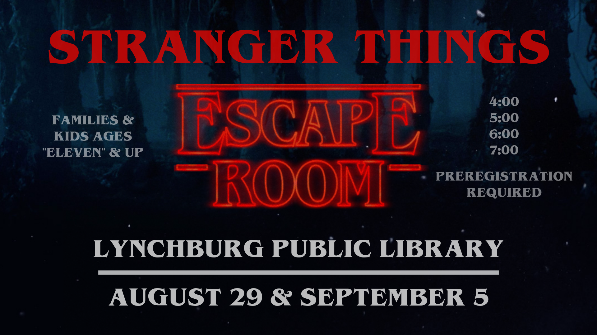 """Stranger Things"" Escape Room @ Youth Services Department"